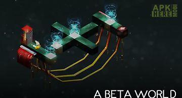 A beta world