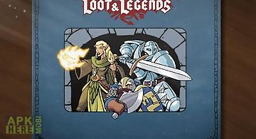 Loot and legends