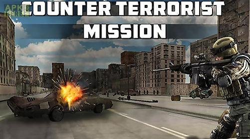 Counter terrorist mission for Android free download at Apk