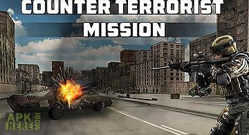 Counter terrorist mission