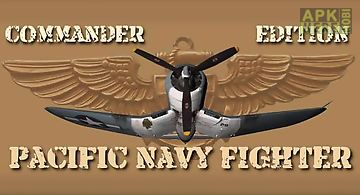 Pacific navy fighter: commander ..