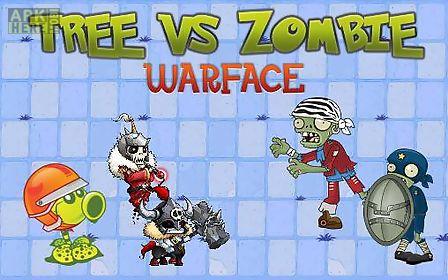 tree vs zombie: warface