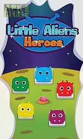 little aliens: heroes. match-3