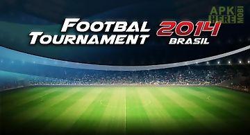 Football tournament 2014 brasil