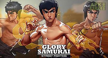 Glory samurai: street fighting