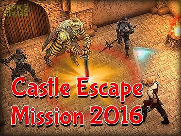 castle escape mission 2016