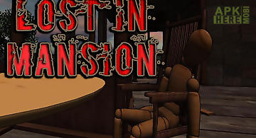 Lost in mansion