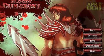 Bloody dungeons