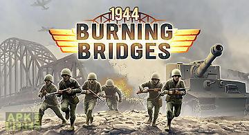 1944: burning bridges