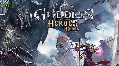 goddess: heroes of chaos