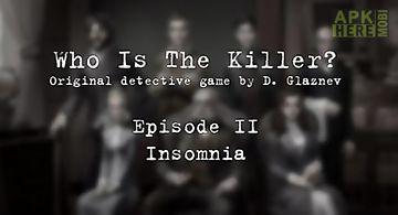 Who is the killer: episode ii