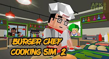 Burger chef: cooking sim 2