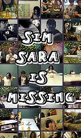 sim: sara is missing