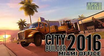 City builder 2016: miami office