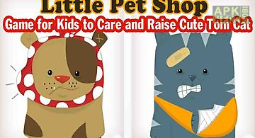 Kid pet shop - care and raise li..