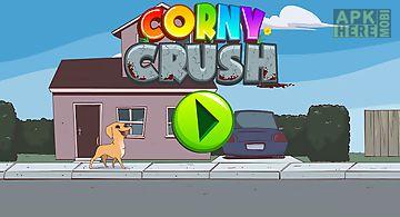 Corny crush