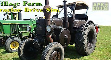 Village farm tractor drive sim