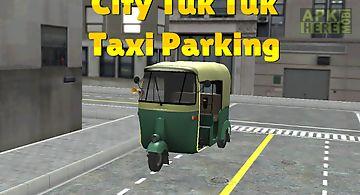 City tuk tuk taxi parking