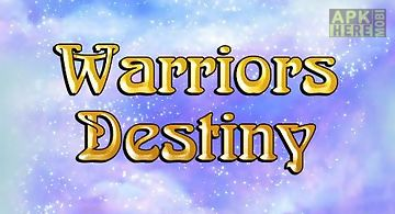 Warriors destiny