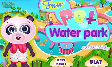 fun pet waterpark aqua world