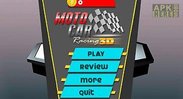 Moto car racing 3d