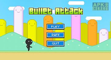 Bullet attack