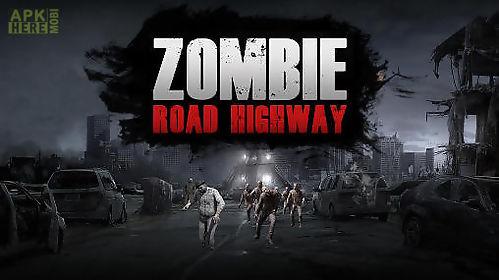 zombie highway apk free download
