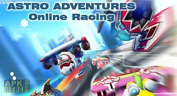 Astro adventures: online racing