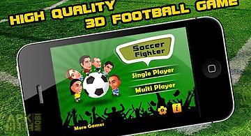 Soccer fighter