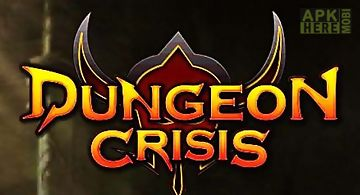 Dungeon crisis