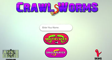 Crawl worms