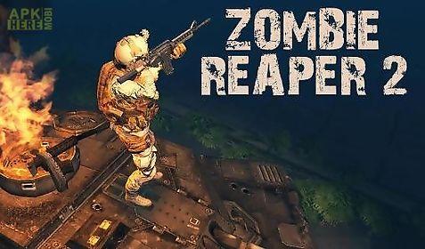 zombie reaper 2