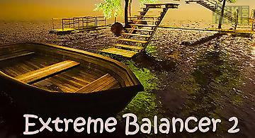Extreme balancer 2
