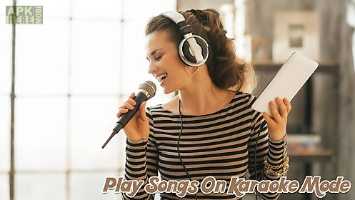 Karaoke sing for Android free download at Apk Here store