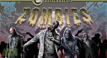 3d hunting: zombies