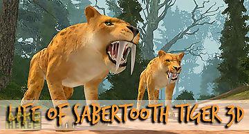 Life of sabertooth tiger 3d