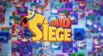 Siege raid