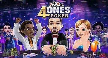 4ones poker