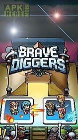 brave diggers