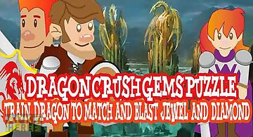Dragon crush gems puzzle mania b..