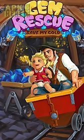 gem rescue: save my gold