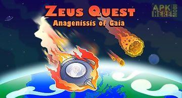 Zeus quest remastered: anageness..