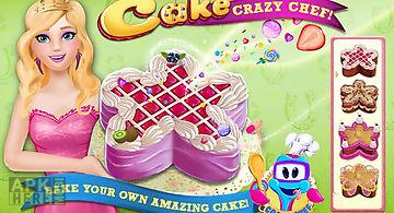 Cake crazy chef