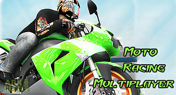 Moto racing: multiplayer