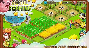 Royal farming