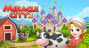 Miracle city 2