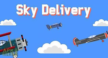 Sky delivery: endless flyer