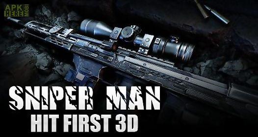 sniper man: hit first 3d