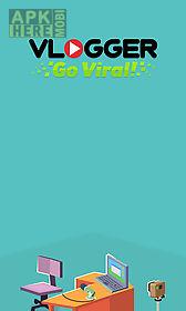 vlogger go viral! clicker