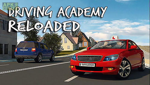 driving academy reloaded